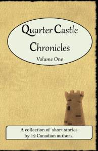 Quarter Castle Chronicles Vol 1 front cover mock up